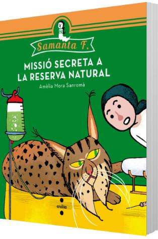 Samanta F. Missió secreta a la reserva natural